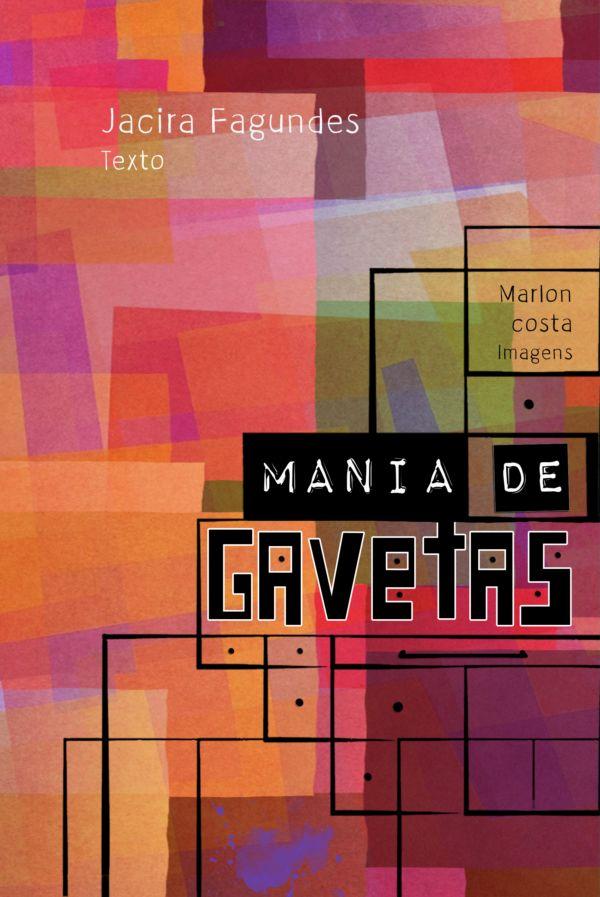 Mania de Gavetas - 2ª ed.